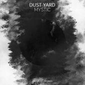 Mystic - Single by Dust Yard