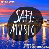 Safe Ibiza 2016 (Mixed By The Deepshakerz) - EP by Various Artists