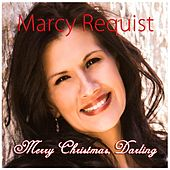 Merry Christmas, Darling by Marcy Requist