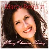 Merry Christmas, Darling de Marcy Requist