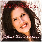 Different Kind of Christmas by Marcy Requist