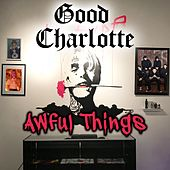 Awful Things by Good Charlotte