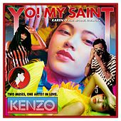 Yo! My Saint by Karen O