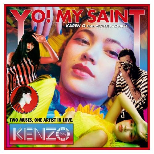 Yo! My Saint by Karen O