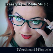 Weekend Wieczór von Freestyle