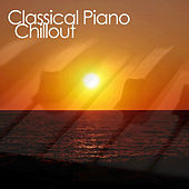 Classical Piano Chillout by Classical Piano Chillout