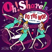 Do the Wop by Oh! Sharels