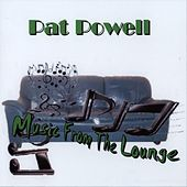 Music from the Lounge by Pat Powell
