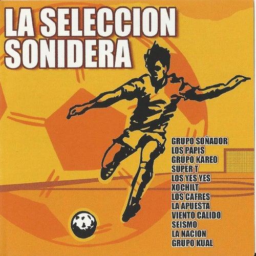 La Seleccion Sonidera by Various Artists
