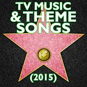 TV Music & Theme Songs (2015) by Various Artists