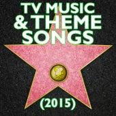 TV Music & Theme Songs (2015) de Various Artists