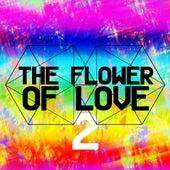 The Flower of Love 2 von Various Artists