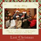 Last Christmas (feat. Abby T, Ntu, Amazouu, Johnny Champagne, Sam Henry, Malik English & Walker) by Ricky Blanq