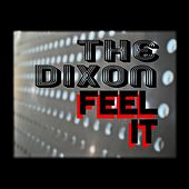 Feel It by Dixon