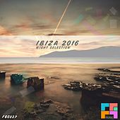 Ibiza 2016: Night Selection - EP by Various Artists