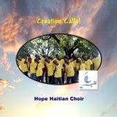 Creation Calls! by Hope Haitian Choir
