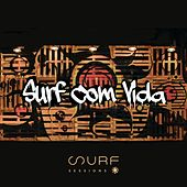 Surf Com Vida (Ao Vivo) de Surf Sessions