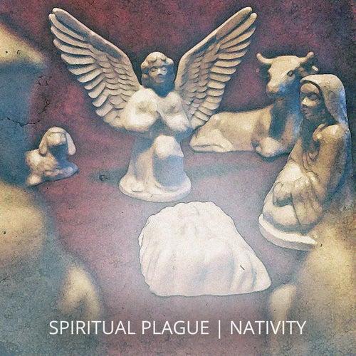 Nativity by Spiritual Plague
