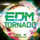EDM Tornado, Vol. 5 - EP de Various Artists