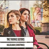 Hallelujah (Christmas) by The Thomas Sisters