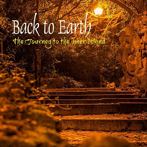 The Journey to the Inner Island von Back to Earth