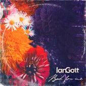 Bad For Me von Ian Gott