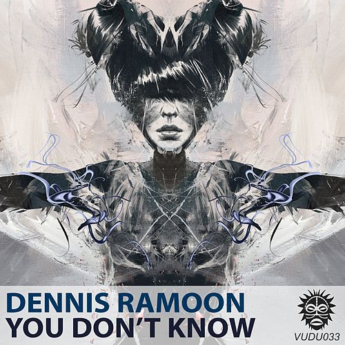 You Don't Know by Dennis Ramoon