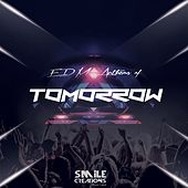 EDM Anthems of Tomorrow - EP von Various Artists