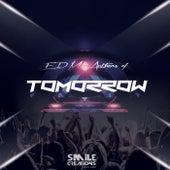 EDM Anthems of Tomorrow - EP de Various Artists