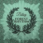 Forest Rhythm de Policy