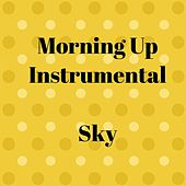 Morning Up Instrumental by Sky