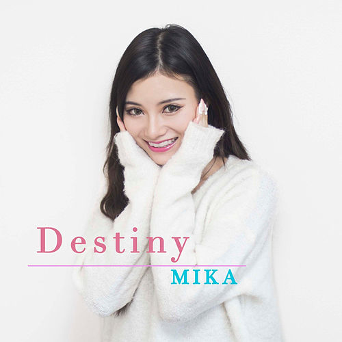 Destiny by Mika
