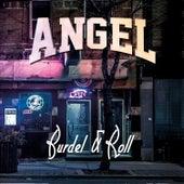 Burdel & Roll de Angel