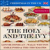 The Holy and The Ivy (Christmas in the UK) (Original Recordings 1960 -1963) von Various Artists
