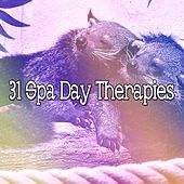 31 Spa Day Therapies von Best Relaxing SPA Music