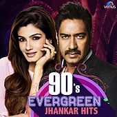 90s Evergreen (Jhankar Hits) by Various Artists