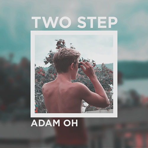 Two Step by Adam O