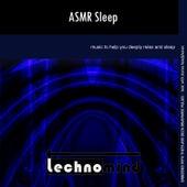ASMR Sleep by Techno Mind