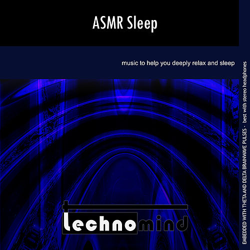ASMR Sleep by Techno Mind