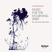 Music for the Mourning Spirit van Thomas  Beijer