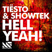 Hell Yeah! by Tiësto