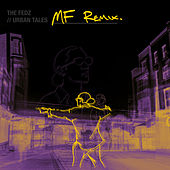 Urban Tales (Mf Remix) by The Fedz