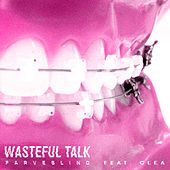 Wasteful Talk de Farveblind