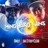 Only 4 da StripClub von Ying Yang Twins