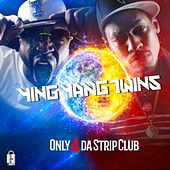 Only 4 da StripClub by Ying Yang Twins
