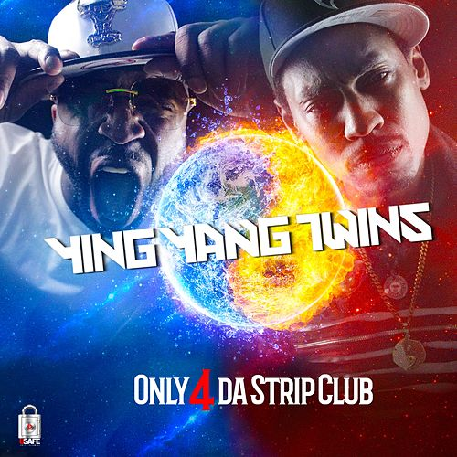 Only 4 da StripClub by Ying Yang Twins