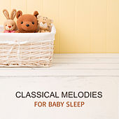 Classical Melodies for Baby Sleep by Relaxing Piano Music Guys
