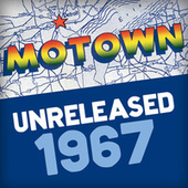 Motown Unreleased 1967 by Various Artists