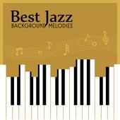 Best Jazz Background Melodies by New York Jazz Lounge
