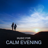 Music for Calm Evening by Relaxed Piano Music
